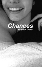 Chances. (G.D) by AlannahMarie