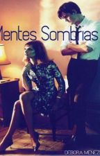 Mentes Sombrias by DebrahMenezes