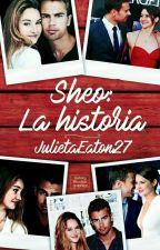 Sheo:La Historia  by JulietaEaton27