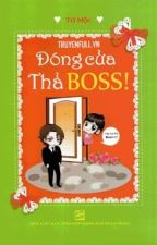 Đóng cửa thả Boss - Tứ Mộc by junabeauty