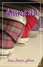Amnesia || Phan AU by leia_loves_phan