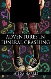 Adventures in Funeral Crashing by MildaHarris