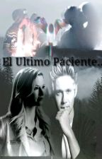 El Último Paciente (Niall )  by maryhoran14