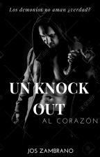 Un knockout al corazón ( EDICIÓN) by JosZambrano9