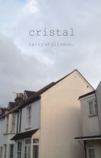 cristal ; larry stylinson.  by suicidelarry