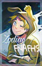 Zodiac de fnafhs  by SofiaAndMisaki
