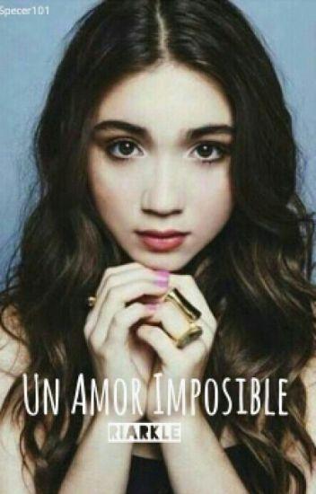 Un Amor Imposible |Riarkle| (Cancelada)