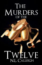 The Murders of the Twelve  by no_kidding