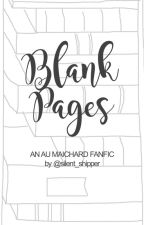 Blank Pages by Silent_Shipper