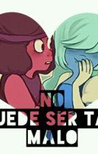 No Puede Ser Tan Malo ~Rupphire~ by XxclarixX_