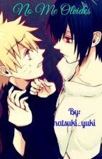 No Me Olvides by natsuki_yuki