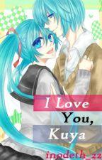 I love you, Kuya by inodeth_22