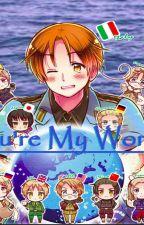 You're My World. (HetaliaXReader) by AnimeAuthor1
