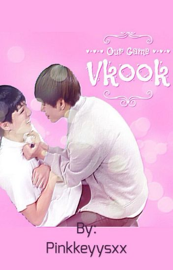 Our Game ||| Vkook / Taekook