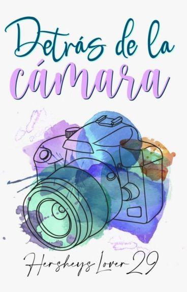 Detrás de la cámara ©