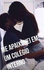 Me Apaixonei Em Um Colégio Interno! by annahhtumblrz