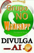 GRUPOS NO WHATSAPP by Divulga-AiOficial