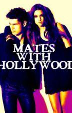 Mates With Hollywood by x-likeomygosh-x