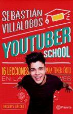 Youtuber School:16 Lecciones Para Tener Exito En La Web by karen_silvana_PDC