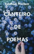 Canteiro de Poemas by RaphaelMaitam
