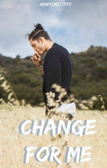 Change for me • N.M