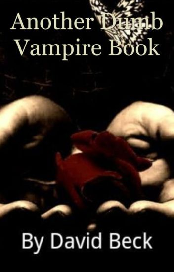 Another Dumb Vampire Book (A BoyxBoy Vampire Romance)