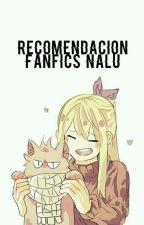 Recomendación De Fanfics Nalu by -Fxiry