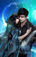 Desire by VampireQueen262