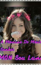 A Menina Do Meus Sonhos:LUMON SOU Luna by Ariel686