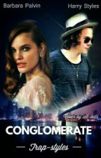 Conglomerate [Harry Styles] by trap-styles