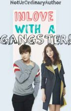 Inlove With A Gangster (Completed) by Althea_321