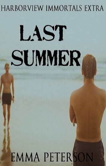 Last Summer (Harborview Immortals Extra)