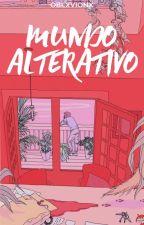 Mundo Alternativo by oblxvionx