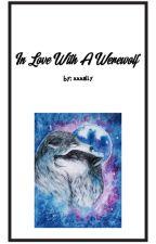 A Wolfie's Mate; g.b.d by daddyvi6ws
