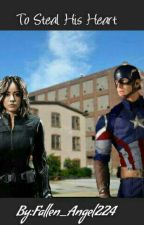 To Steal His Heart ( Captain America/ Steve Rogers Love Story) by Fallen_Angel224