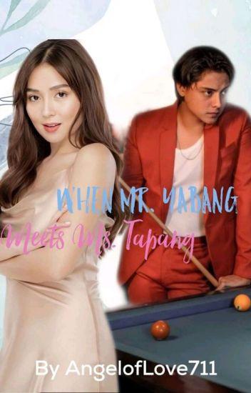 When Mr.Yabang Meets Ms.Tapang
