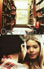 Once Again (Emison/Spalison) by FartsyWizard
