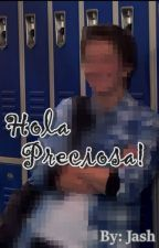 Hola Preciosa! [Chase Davenport & Tu] by LaSombraBlanca