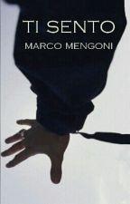 Ti Sento《Marco Mengoni》 by Sara41215