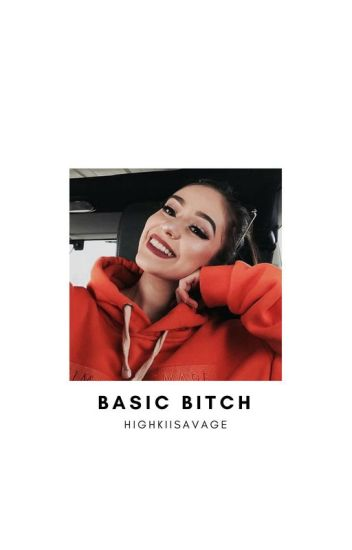 BASIC BITCH; G.D