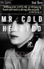 Mr. Cold Hearted { BTS Suga } by guppyxee