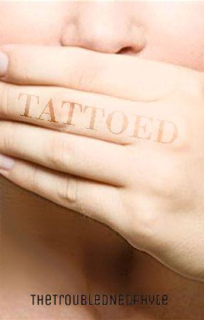 Tattoed by TheTroubledNeophyte