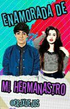 Enamorada De Mi Hermanastro ➳Jos Canela [TERMINADA] by xxmxrcuryxx