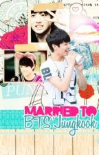 [BANGTAN BOYS] MARRIED TO BTS' JUNG KOOK by distantears