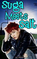 Suga Meets Salt by av1united
