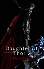 Daughter Of Thor 2 by _MarvelNerd_