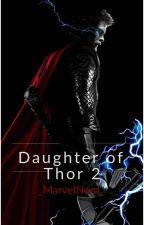 Daughter Of Thor 2 by _MarvelNerd_