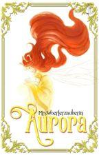 AURORA by MrsWoerterzauberin
