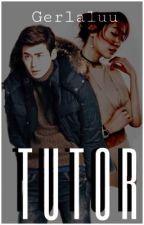 Tutor [Editing] by Gerlaluu