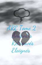 ARE Tome 2 by OChrister_31